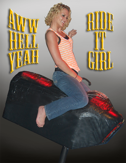 AWW HELL YEAH! RIDE IT GIRL!